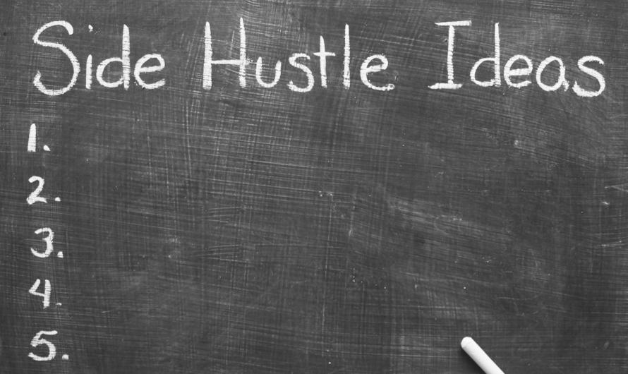 Our 8 Favorite Side Hustle Ideas
